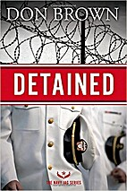 Detained (The Navy JAG Series) by Don Brown