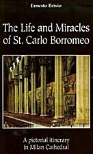Vita e miracoli di S. Carlo Borromeo:…