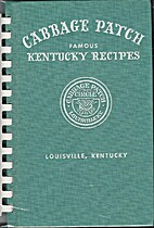 Cabbage Patch Famous Kentucky Recipes by…