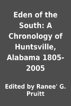 Eden of the South: A Chronology of…
