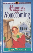 Maggie's Homecoming (Maggie's World, Book 2)…