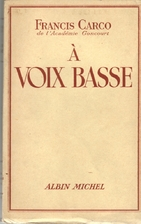A voix basse by Francis Carco