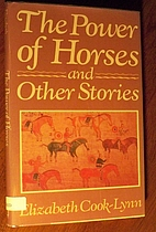 The Power of Horses and Other Stories by…