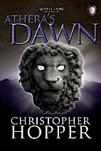 Athera's Dawn (The White Lion Chronicles,…