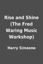 Rise and Shine (The Fred Waring Music…