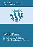 WordPress für Autoren und Redakteure by…