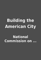Building the American City by National…