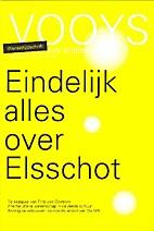 Eindelijk alles over Elsschot by Willem…