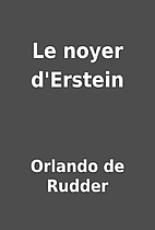 Le noyer d'Erstein by Orlando de Rudder