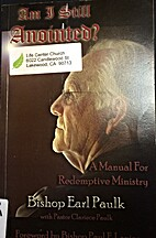 Am I Still Anointed? A Manual for Redemptive…