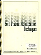 Soft Tissue Mobilization Techniques (Second…