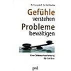 Gefuehle verstehen - Probleme bewaeltigen /…