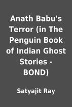 Anath Babu's Terror (in The Penguin Book of…
