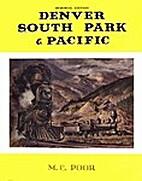 Denver, South Park & Pacific by M. C. Poor