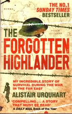 The Forgotten Highlander : My Incredible…