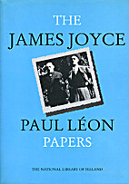 The James Joyce-Paul Leon Papers in the…