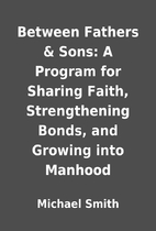 Between Fathers & Sons: A Program for…