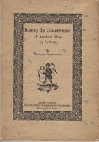 Remy de Gourmont, a modern man of letters by…
