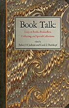 Book Talk: Essays on Books, Booksellers,…
