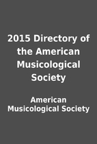 2015 Directory of the American Musicological…