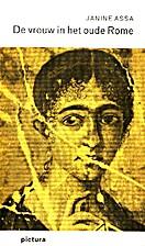 De vrouw in het oude Rome by Janine Assa