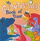 My Gigantosaurus Book of Time…