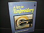 A key to embroidery by Beverley Shore…