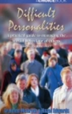 Difficult Personalities: A Practical Guide…