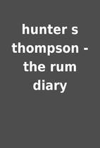 hunter s thompson - the rum diary