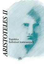 Topics, Sophistical Refutations by…