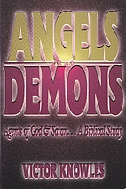 Angels and Demons: Agents of God & Satan...a…