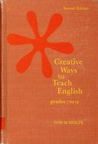 Creative ways to teach English, grades 7 to…