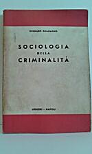 Sociologia della criminalità by Gennaro…