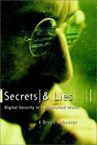 Secrets and lies : digital security in a…