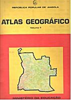 Atlas Geográfico: Volume 1 by República…