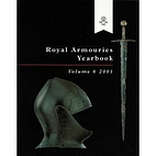 Royal Armouries Yearbook, Volume 6, 2001 by…