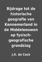 Bijdrage tot de historische geografie van…