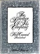 The Privilege of His Company: Noel Coward…