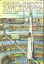 Projekt Atlantis : die Zukunft des Meeres by…