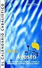 El Calendario Cabalistico. Elul. Agosto by…