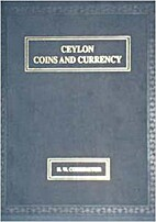 Ceylon coins and currency by Humphrey…