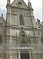 Il Duomo di Napoli - Naples Cathedral by…