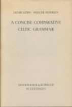A Concise Comparative Celtic Grammar by…