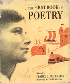 The First Book of Poetry by Isabel J.…