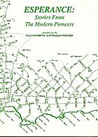 Esperance : stories from the modern pioneers…