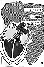 This heart pumps electricity #1 by Alisa…
