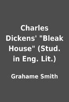 Charles Dickens' Bleak House (Stud. in…