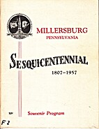 Souvenir Program: Millersburg, Pennsylvania,…