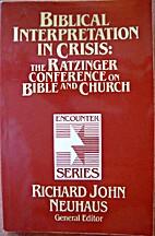 Biblical Interpretation in Crisis: The…
