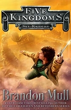 Sky Raiders (Five Kingdoms Book 1) by…